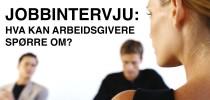 Hvilke spørsmål kan arbeidsgivere stille på jobbintervju?