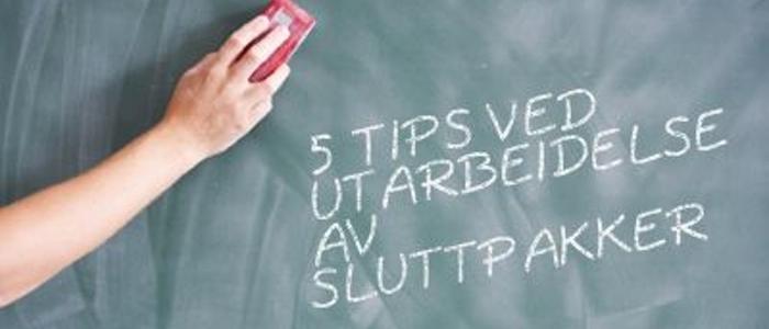 5 tips for sluttpakker